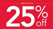 Bring This Coupon And Get 25% Off Your First Purchase.