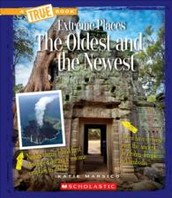 Extreme Places: The Oldest and the Newest