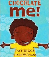 Chocolate Me! By: Taye Diggs