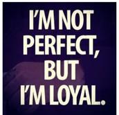 Being loyal