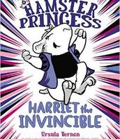 Hamster Princess: Harriet the Invicible