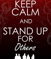 Be an upstander, not a bystander!