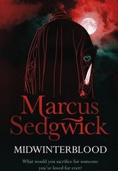 """""""Midwinterblood"""" by Marcus Sedgwick"""