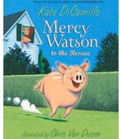 Mercy Watson to the Rescue, Kate Di Camillo ($5.00)