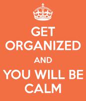 Top 5 Ways To Stay Organized: