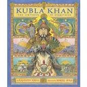 Kubla Kahn: The Emperor of Everything ~ Kathleen Krull