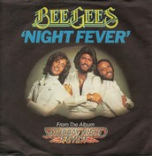 """""""Night Fever"""" by the Bee Gees"""