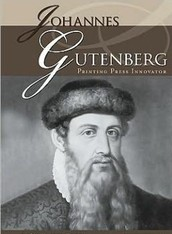 What Johannes Gutenberg was Known For