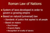 Second to last is the natural laws of rome