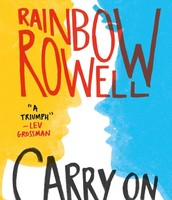 Carry On: A Simon Snow Novel by Rainbow Rowell