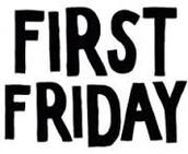 First Fridays!