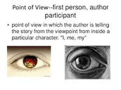 (1) 3rd person point of view/ (2) 3rd person omniscient