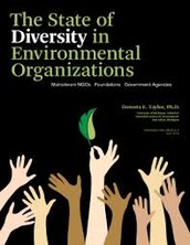 Special Report: The State of Diversity in Environmental Organizations