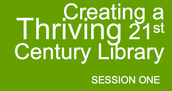 Creating a Thriving 21st Century Library