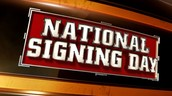 National Signing Day is on February 3rd
