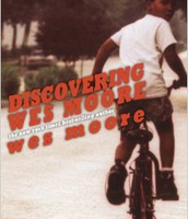 Discovering Wes Moore (Young Adult version, 7th and 8th grades only)