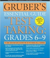 Gruber's Essential Guide To Test Taking:Grades 6-9