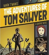 The Adventures of Tom Sawyer Graphic Novel by Hall & Strickland