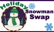 HOLIDAY SNOWMAN SWAP:  Kindergarten thru 3rd Grade