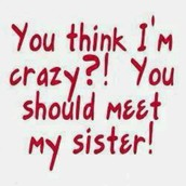 If you have a sister..
