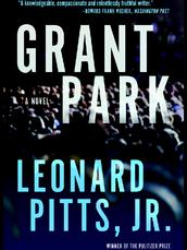 Grant Park by Leonard Pitts, Jr.