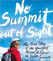 No Summit Out of Sight by Jordan Romero