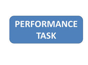 PERFORMANCE TASK FOR CORE CLASSES