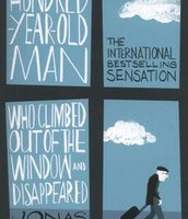 Jonas Jonasson – The Hundred Year Old Man Who Climbed Out of the Window and Disappeared