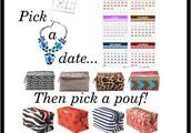 Pick a date, then Pick a Pouf!