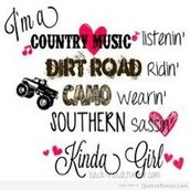 But I am also  a country girl