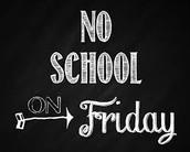No School on Friday, February 5th
