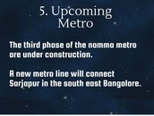 Upcoming Metro