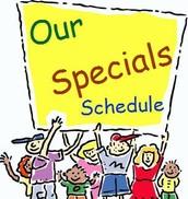 Specials Schedule: