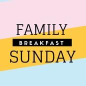 Dec 27: Family Breakfast Sunday