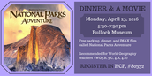 Dinner and a Movie: National Parks Adventure