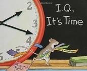 """I.Q., It's Time"""