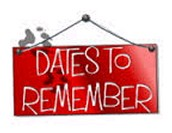 Upcoming Dates and Events to Remember: