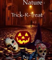 """Freaks of Nature: Trick - r - Treat"" Book two"