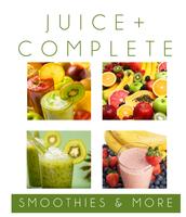 Juice Plus+ Complete Recipe Book
