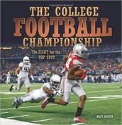 The College Football Championship  by Matt Doeden