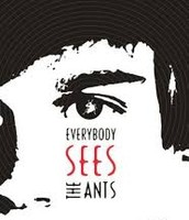 Everybody Sees the Ants, by A. S. King