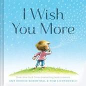 I Wish You More...