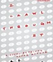 I Crawl Through It by A.S. King
