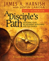 A Disciple's Path: Deepening Your Relationship with Christ and the Church