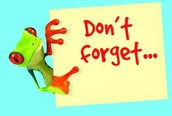 Friendly Reminders To...