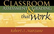 Marzano: Classroom Assessment & Grading that Work