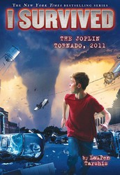 I Survived the Joplin Tornado, by Lauren Tarshis