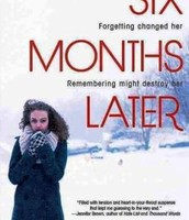 Six Months Later by Natalie Richards