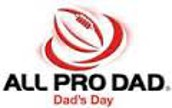 ALL PRO DADS -Sept 16th