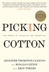 Picking Cotton by Jennifer Thompson-Cannino and Ronald Cotton